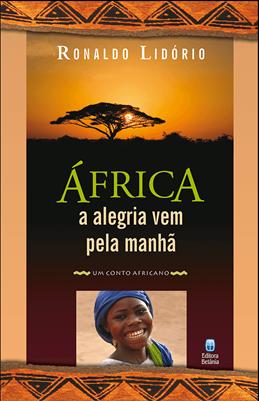 África - A Alegria Vem Pela Manhã
