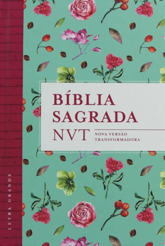 Bíblia Sagrada NVT - Nova Versão Transformadora