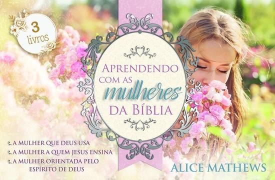 Box Aprendendo Com as Mulheres da Bíblia (3 Volumes)