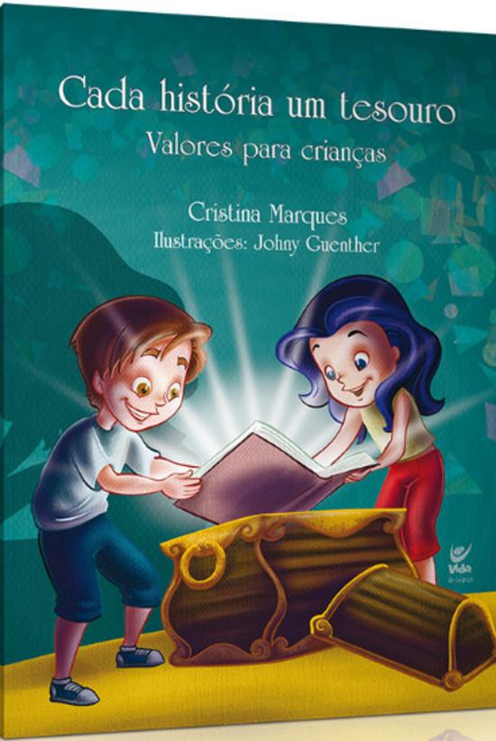 Cada História Um Tesouro - Valores Para Crianças