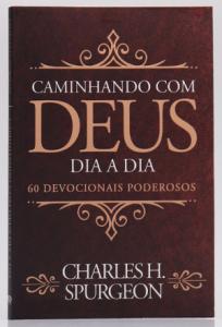 Devocional C. H. Spurgeon | Caminhando com Deus Dia a Dia