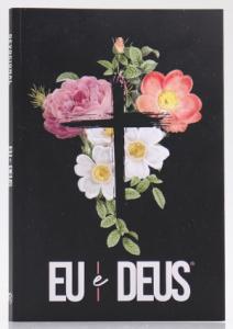 Devocional Eu e Deus | Flores Cruz | Livro de Oração