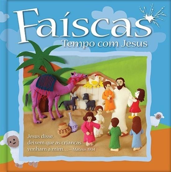 Faíscas - Tempo Com Jesus