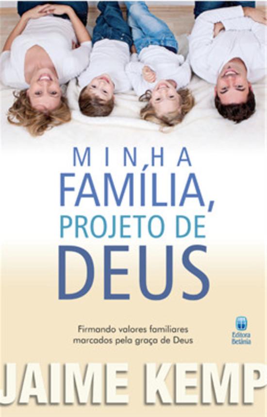 Minha Família, Projeto de Deus