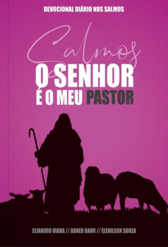 Devocional Salmos - O Senhor é o meu pastor - Capa rosa