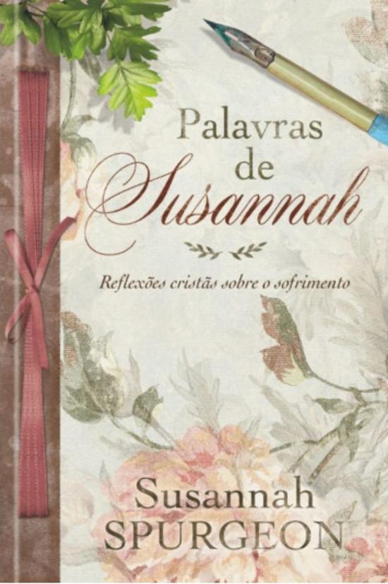 Palavras de Susannah - Reflexões Cristãs Sobre o Sofrimento