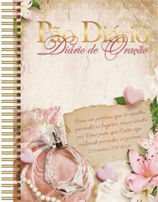 Pão Diário - Diário de Oração - Perfume