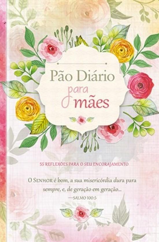 Pão Diário Para Mães (Brochura)