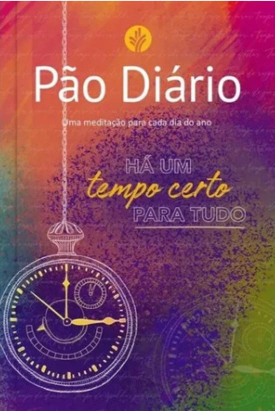 Pão Diário Vol. 24 - Tempo Certo