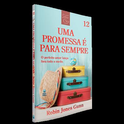 Série Cris | Vol. 12 | Uma Promessa é Para Sempre