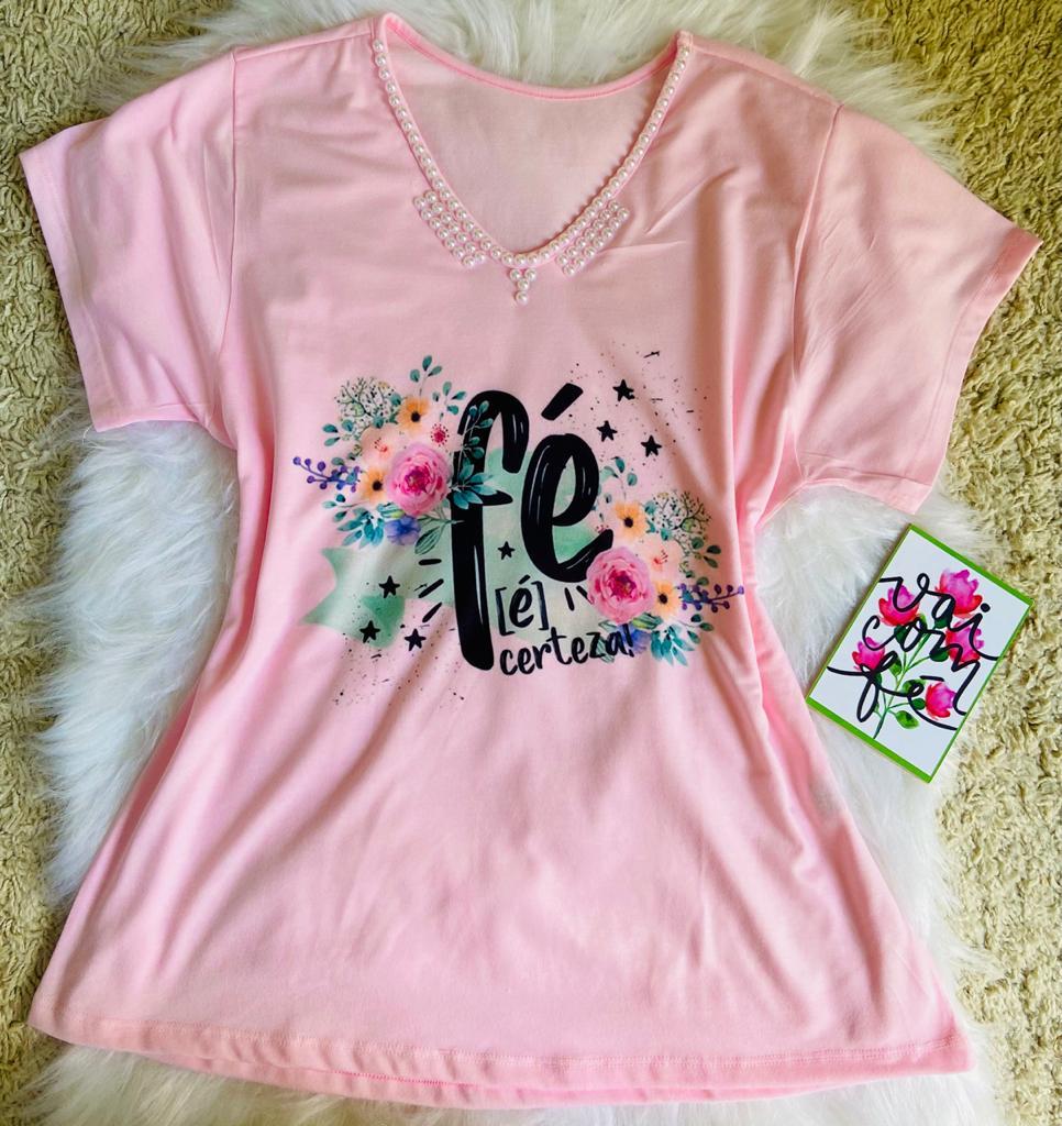 T-shirt Perolada | Fé é Certeza | Rosa