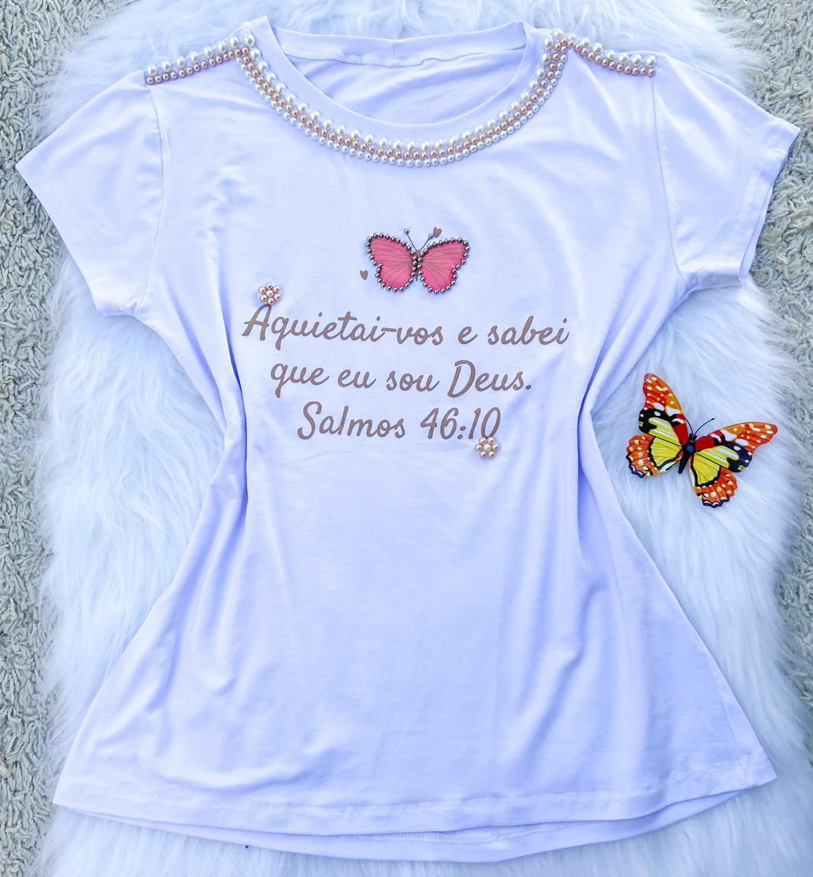T-shirt Perolada   Salmos 46:10