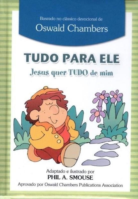 Tudo Para Ele - Jesus Quer Tudo de Mim