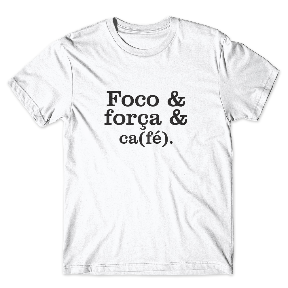 Camiseta Café Passaport Foco, Força e Café