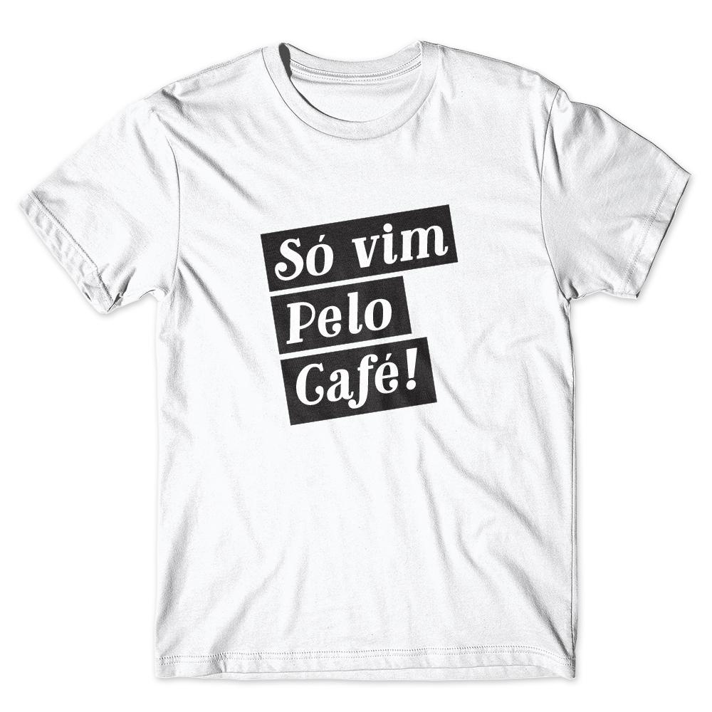Camiseta Café Passaport Só Vim Pelo Café