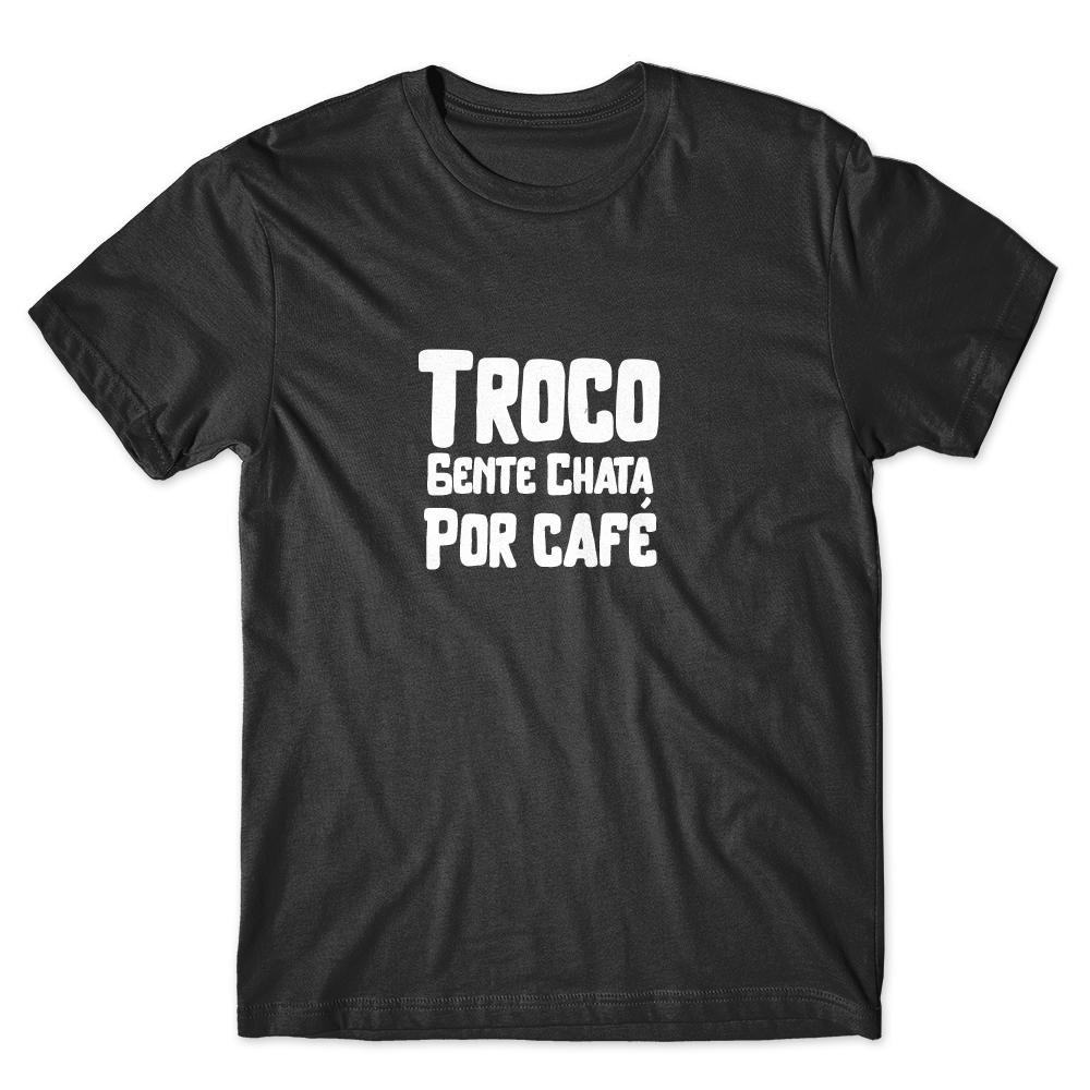 Camiseta Café Passaport Troco Gente Chata por Café