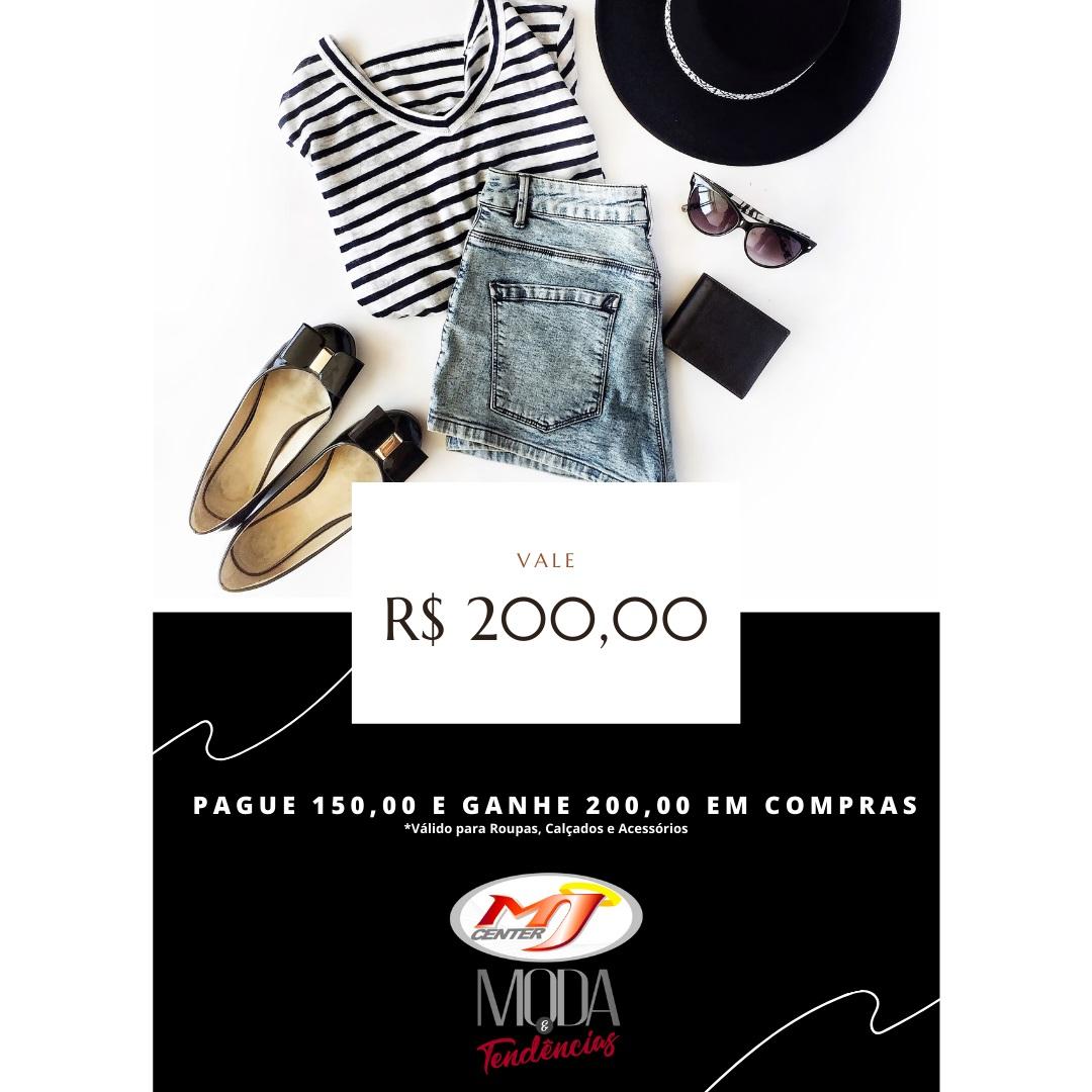 Vale Compras Start - Pague R$ 150,00 e ganhe R$ 200,00 em crédito para sua compra em Roupas, Calçados e Acessórios.