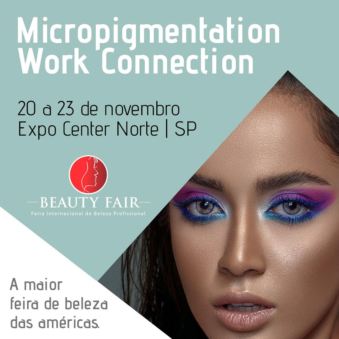 Micropigmentation Work Connection - Beauty Fair 2021 - Ingresso