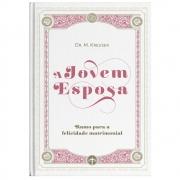 A JOVEM ESPOSA - DR. M. KREUSER