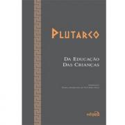Da educação das crianças - Plutarco