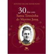 Livro 30 dias com Santa Teresinha do Menino Jesus