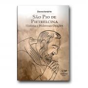 Livro Devocionário São Pio de Pietrelcina - História e Poderosas Orações