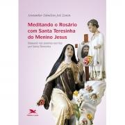 Livro Meditando O Rosário Com Santa Teresinha Do Menino Jesus