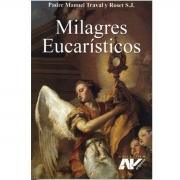 Livro Milagres Eucarísticos - Padre Manuel Traval e Roset S.J.