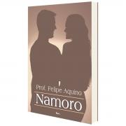 Livro Namoro - Professor Felipe Aquino