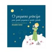 Livro O Pequeno Príncipe - para Gente Pequena e Gente Grande