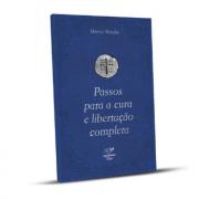Livro Passos para a Cura e Libertação completa