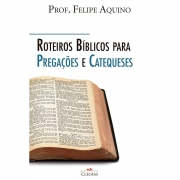 Livro Roteiros Bíblicos para Pregações e Catequeses