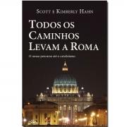 Livro Todos os Caminhos Levam a Roma