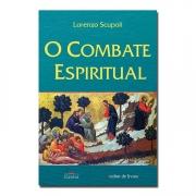 O Combate Espiritual -  Padre Lorenzo Scupoli