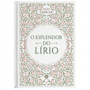 O ESPLENDOR DO LÍRIO - S. AMBRÓSIO