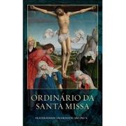 Ordinário da Santa Missa - Fraternidade Sacerdotal São Pio X