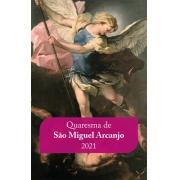Quaresma de São Miguel Arcanjo 2021