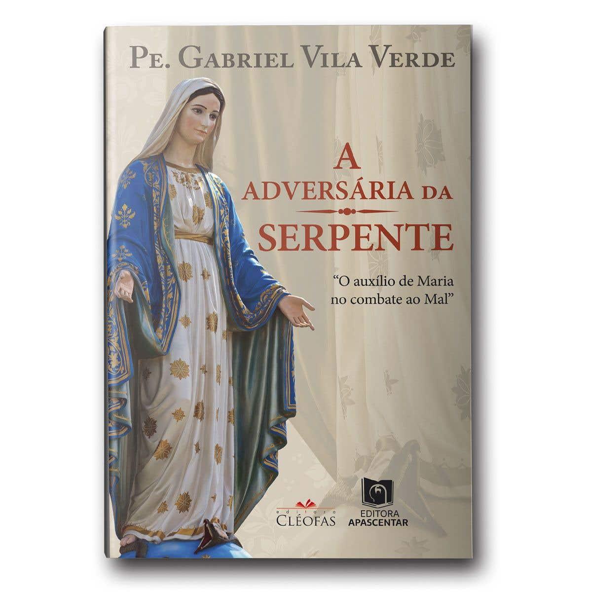 Livro A Adversária da Serpente: O Auxílio de Maria no Combate ao Mal