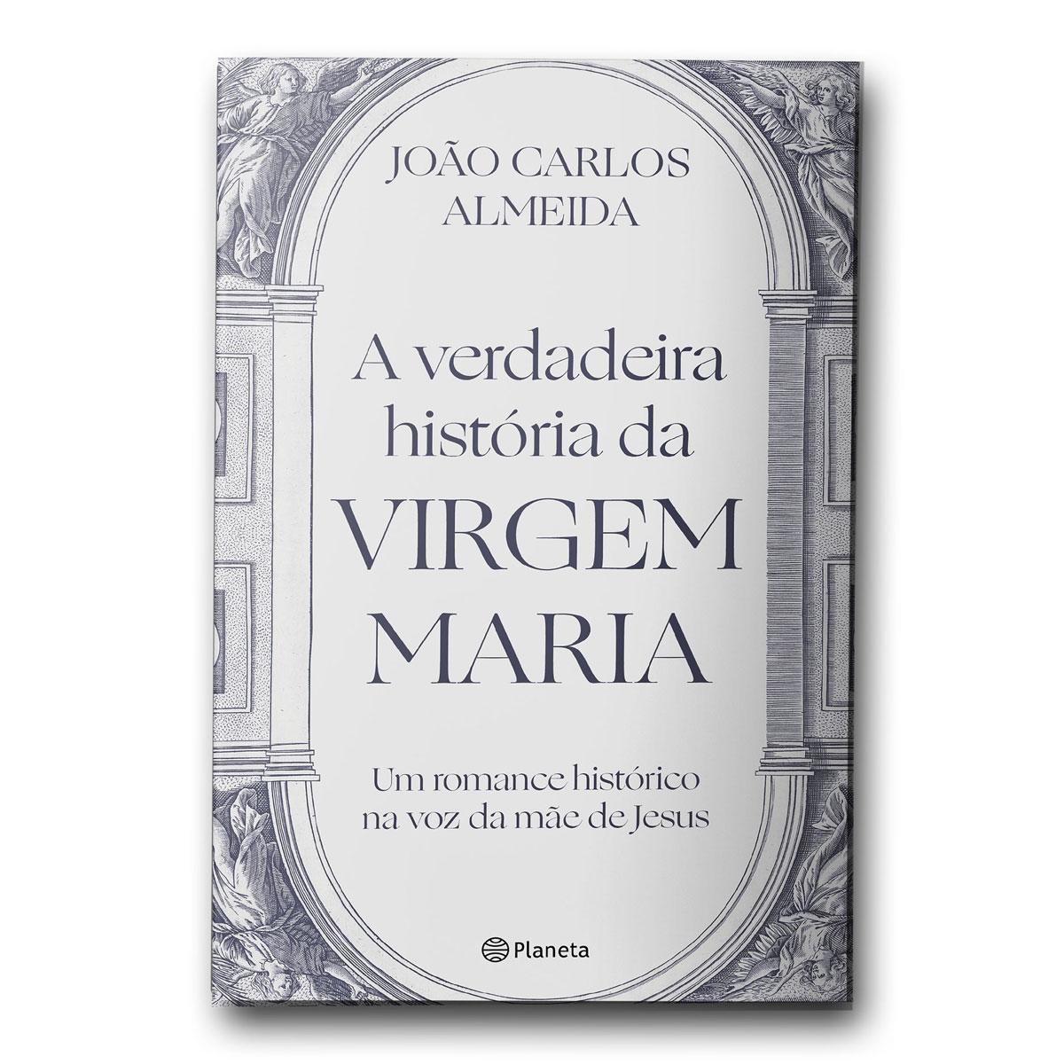 Livro A Verdadeira História da Virgem Maria