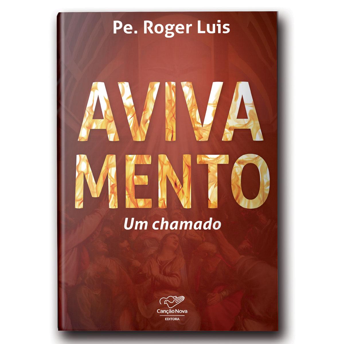 Livro Avivamento: Um Chamado - Padre Roger Luis