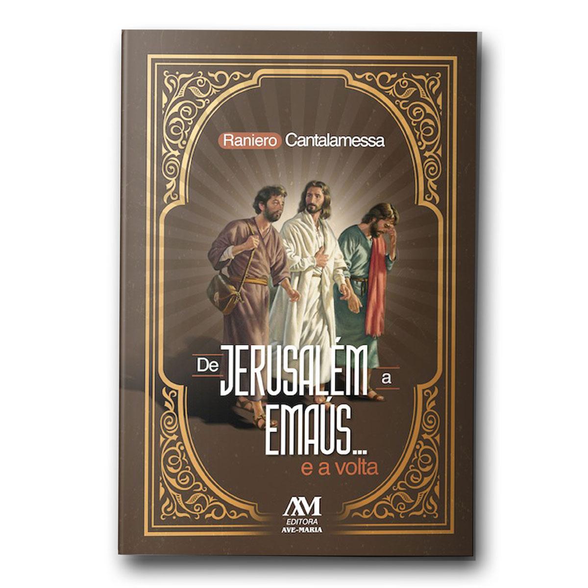 Livro de Jerusalém a Emaús... e a Volta