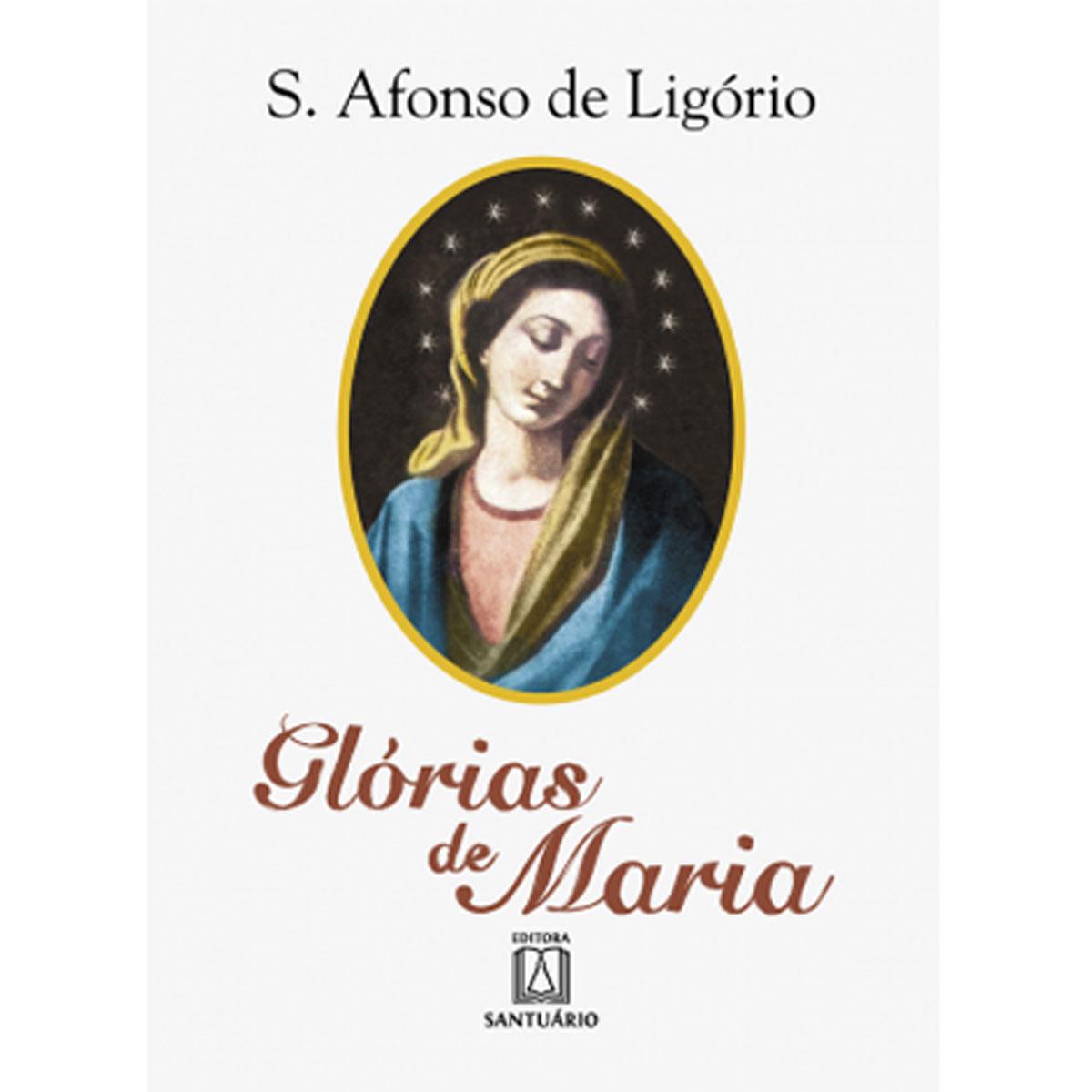 Livro Glórias de Maria - S. Afonso de Ligório