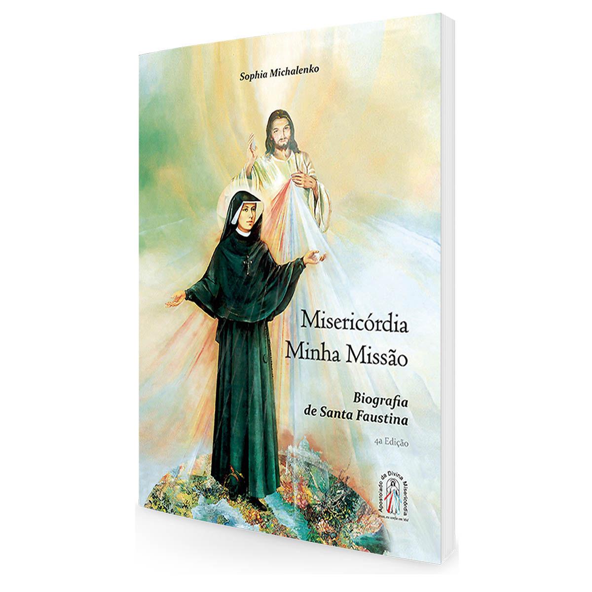 Livro Misericórdia minha missão - Biografia de Santa Faustina