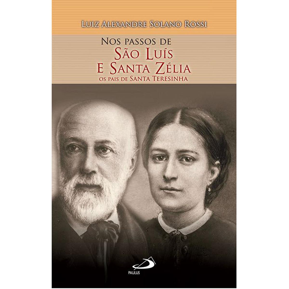 Livro Nos Passos de São Luís e Santa Zélia