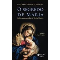 Livro - O Segredo de Maria: Sobre a escravidão da Santa Virgem