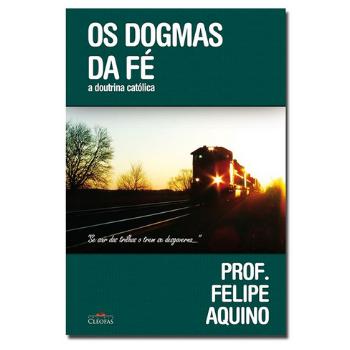 Livro Os Dogmas da Fé