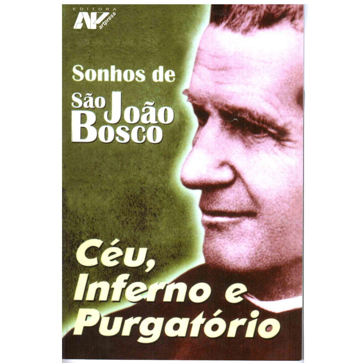 Livro Sonhos De São João Bosco - Céu, Inferno E Purgatório