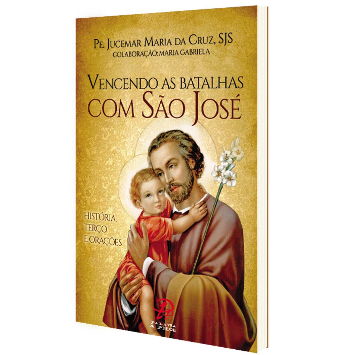 Livro Vencendo As Batalhas Com São José