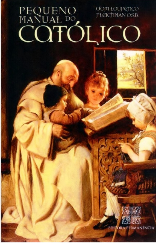 Pequeno Manual do Católico - D. Lourenço Fleichman