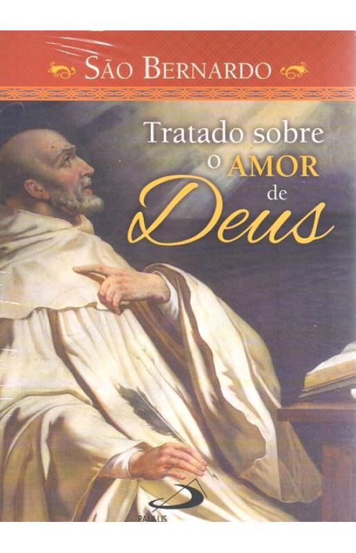 Tratado Sobre o Amor de Deus - São Bernardo de Claraval